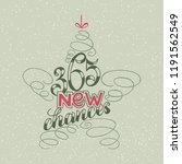 365 chances new year lettering... | Shutterstock . vector #1191562549