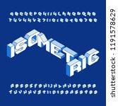 isometric alphabet font. three... | Shutterstock .eps vector #1191578629