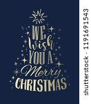 we wish you a merry christmas... | Shutterstock .eps vector #1191691543