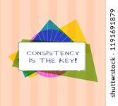 text sign showing consistency... | Shutterstock . vector #1191691879