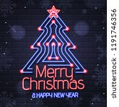 neon sign merry christmas and... | Shutterstock .eps vector #1191746356