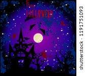 halloween holiday banner  night ...   Shutterstock . vector #1191751093