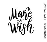 make a wish. text vector... | Shutterstock .eps vector #1191798769