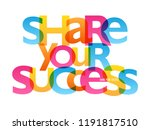 share your success typography... | Shutterstock .eps vector #1191817510