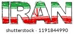 word iran with iranian flag... | Shutterstock .eps vector #1191844990