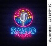 radio night neon logo . radio...   Shutterstock . vector #1191849460