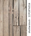 texture of old wooden boards.... | Shutterstock . vector #1191876316