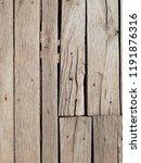 texture of old wooden boards.... | Shutterstock . vector #1191876316