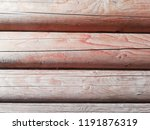texture of natural wood. | Shutterstock . vector #1191876319