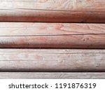 texture of natural wood. | Shutterstock . vector #1191876319