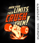 know your limits  then crush... | Shutterstock . vector #1191939979