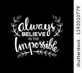 always believe in the... | Shutterstock .eps vector #1192010779