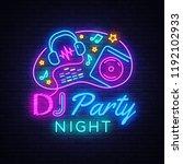 dj music party neon sign vector ... | Shutterstock .eps vector #1192102933