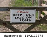 """please Keep Our Dog On Lead""..."