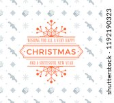 merry christmas and happy new... | Shutterstock .eps vector #1192190323