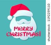 merry christmas. santa claus... | Shutterstock .eps vector #1192259110