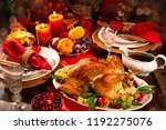 thanksgiving dinner. roasted... | Shutterstock . vector #1192275076