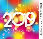 bright colorful 2019 happy new... | Shutterstock .eps vector #1192275373