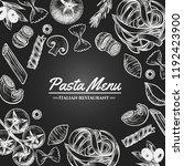 italian pasta frame . hand... | Shutterstock .eps vector #1192423900