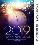 happy hew 2019 year  clock ... | Shutterstock .eps vector #1192436476