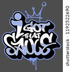 i got that sauce. tag graffiti... | Shutterstock .eps vector #1192522690