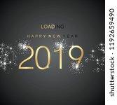 new year 2019 loading spark... | Shutterstock .eps vector #1192659490