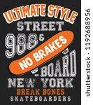 skateboard slogan typography...   Shutterstock .eps vector #1192688956