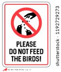 'please Do Not Feed The Birds'...