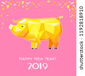 happy new year 2019  greeting... | Shutterstock .eps vector #1192818910