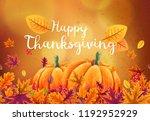happy thanksgiving background... | Shutterstock .eps vector #1192952929