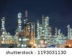 night scene of oil refinery... | Shutterstock . vector #1193031130