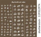 big doodle set   cakes | Shutterstock .eps vector #119312974