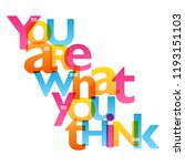 you are what you think... | Shutterstock .eps vector #1193151103