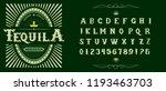 tequila typeface. vector hand... | Shutterstock .eps vector #1193463703