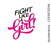 fight like a girl  breast... | Shutterstock .eps vector #1193470246