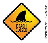 shark sighting sign  beach...