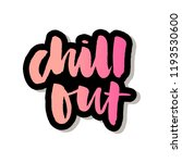 slogan chill out phrase graphic ... | Shutterstock .eps vector #1193530600