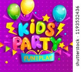 kids party welcome banner in... | Shutterstock .eps vector #1193532436