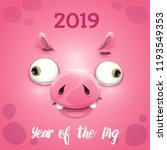 2019 year of the pig. new year... | Shutterstock .eps vector #1193549353