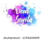 dear santa   handwritten modern ... | Shutterstock .eps vector #1193634049