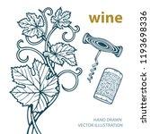 hand drawn grape vine ...   Shutterstock .eps vector #1193698336