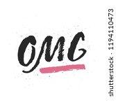 omg brush lettering sign... | Shutterstock .eps vector #1194110473