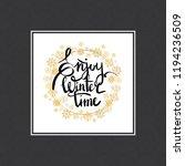 enjoy winter time inscription...   Shutterstock .eps vector #1194236509