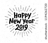happy new year 2019 typography... | Shutterstock .eps vector #1194262720