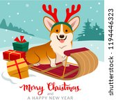 Stock vector cute welsh corgi dog sitting on sled wearing reindeer antlers with christmas gifts around winter 1194446323
