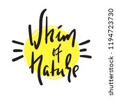 whim of nature   simple inspire ... | Shutterstock .eps vector #1194723730
