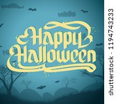 happy halloween typographical... | Shutterstock .eps vector #1194743233