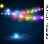 christmas fairy lights   vector ... | Shutterstock .eps vector #119481700