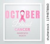october breast cancer awareness ... | Shutterstock .eps vector #1194878860