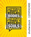 lifting weights builds bodies.... | Shutterstock .eps vector #1194942400